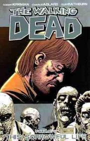 The Walking Dead Sorrowful Life Volume 6 Graphic Novel Robert Kirkman Image Comics